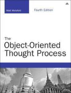 Foto Cover di Object-Oriented Thought Process, Ebook inglese di Matt Weisfeld, edito da Pearson Education