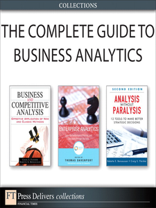Ebook in inglese The Complete Guide to Business Analytics (Collection) Bensoussan, Babette E. , Davenport, Thomas H. , Fleisher, Craig S.
