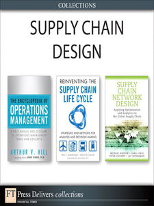 Ebook in inglese Supply Chain Design (Collection) Cacioppi, Peter , Hill, Arthur V. , Jayaraman, Jay , LeGrand, Stephen B.