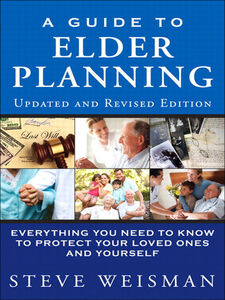 Foto Cover di A Guide to Elder Planning, Ebook inglese di Steve Weisman, edito da Pearson Education
