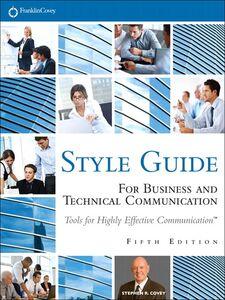 Foto Cover di FranklinCovey Style Guide, Ebook inglese di Stephen R. Covey, edito da Pearson Education