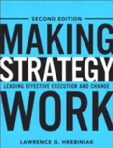 Ebook in inglese Making Strategy Work Hrebiniak, Lawrence G.