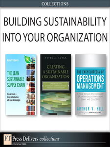 Ebook in inglese Building Sustainability Into Your Organization Hill, Arthur V. , Palevich, Robert , Soyka, Peter A.