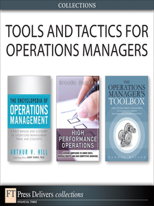 Ebook in inglese Tools and Tactics for Operations Managers (Collection) Glazer, Hillel , Hill, Arthur V. , Wilson, Randal