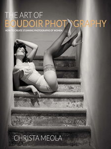 Ebook in inglese The Art of Boudoir Photography Meola, Christa