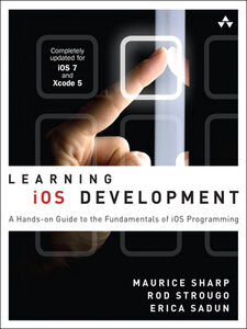 Ebook in inglese Learning iOS Development Sadun, Erica , Sharp, Maurice , Strougo, Rod