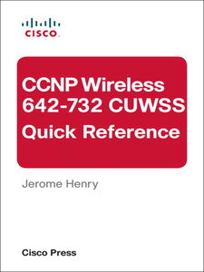 Foto Cover di CCNP Wireless (642-732 CUWSS) Quick Reference, Ebook inglese di D. J. Henry, edito da Pearson Education