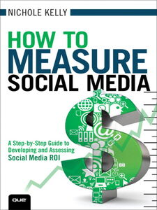 Ebook in inglese How to Measure Social Media Kelly, Nichole