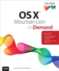 Ebook in inglese OS X Mountain Lion on Demand Johnson, Steve