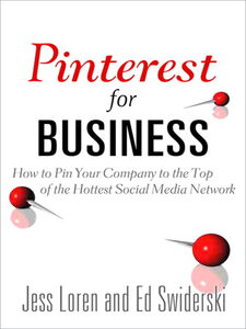 Foto Cover di Pinterest for Business, Ebook inglese di Jess Loren,Edward Swiderski, edito da Pearson Education