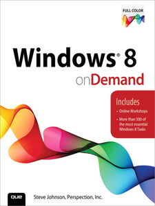 Ebook in inglese Windows 8 On Demand Inc., Perspection , Johnson, Steve