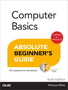 Ebook in inglese Computer Basics Absolute Beginner's Guide, Windows 8 Edition Miller, Michael