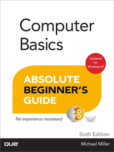Ebook in inglese Computer Basics Absolute Beginner's Guide, Windows 8 Edition Miller, Michael R.