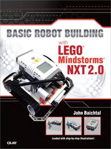Ebook in inglese Basic Robot Building With LEGO Mindstorms NXT 2.0 Baichtal, John , Kelly, James Floyd