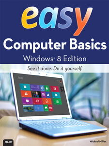Ebook in inglese Easy Computer Basics, Windows 8 Edition Miller, Michael