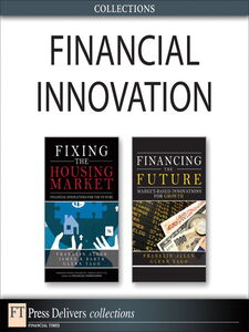 Ebook in inglese Financial Innovation (Collection) Allen, Franklin , Barth, James , Yago, Glenn