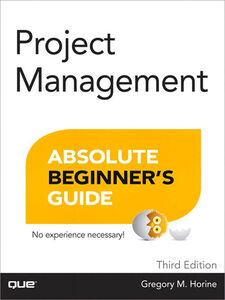 Ebook in inglese Project Management Absolute Beginner's Guide Horine, Greg