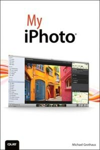 Ebook in inglese My iPhoto Grothaus, Michael