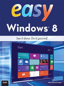 Ebook in inglese Easy Windows® 8 Soper, Mark Edward