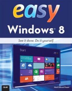 Foto Cover di Easy Windows 8, Ebook inglese di Mark Edward Soper, edito da Pearson Education