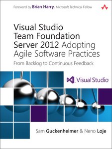 Ebook in inglese Visual Studio Team Foundation Server 2012 Guckenheimer, Sam , Loje, Neno