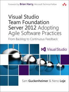 Foto Cover di Visual Studio Team Foundation Server 2012, Ebook inglese di Sam Guckenheimer,Neno Loje, edito da Pearson Education