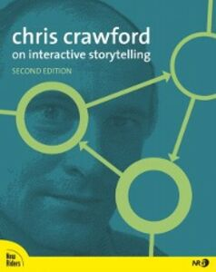 Foto Cover di Chris Crawford on Interactive Storytelling, Ebook inglese di Chris Crawford, edito da Pearson Education
