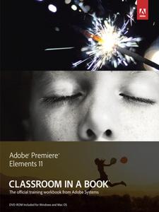 Ebook in inglese Adobe Premiere Elements 11 Classroom in a Book Team, Adobe Creative