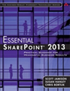 Ebook in inglese Essential SharePoint® 2013 Bortlik, Chris , Hanley, Susan , Jamison, Scott