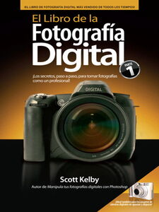 Foto Cover di El Libro de Fotografía Digital, Ebook inglese di Scott Kelby, edito da Pearson Education