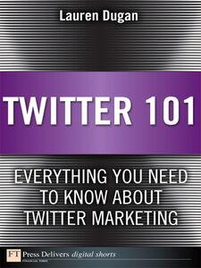 Ebook in inglese Twitter 101 Dugan, Lauren
