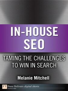 Foto Cover di In-House SEO, Ebook inglese di Melanie Mitchell, edito da Pearson Education