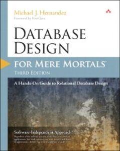 Foto Cover di Database Design for Mere Mortals, Ebook inglese di Michael J. Hernandez, edito da Pearson Education