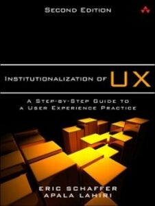 Ebook in inglese Institutionalization of UX Lahiri, Apala , Schaffer, Eric