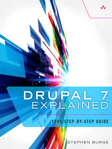 Ebook in inglese Drupal 7 Explained Burge, Stephen