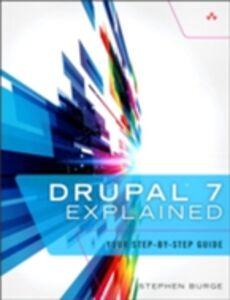 Ebook in inglese Drupal 7 Explained Burge, Stephen