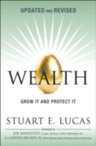Ebook in inglese Wealth Lucas, Stuart E.