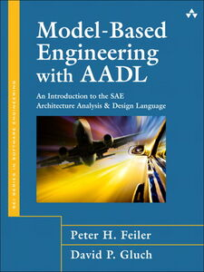 Ebook in inglese Model-Based Engineering with AADL Feiler, Peter H. , Gluch, David P.