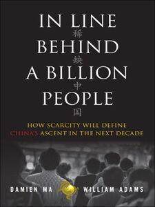 Foto Cover di In Line Behind a Billion People, Ebook inglese di William Adams,Damien Ma, edito da Pearson Education