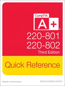 Ebook in inglese CompTIA® A+ Quick Reference (220-801 and 220-802) Soper, Mark Edward