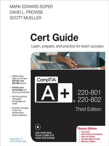 Ebook in inglese CompTIA A+ 220-801 and 220-802 Authorized Cert Guide, Deluxe Edition Mueller, Scott , Prowse, David L. , Soper, Mark Edward