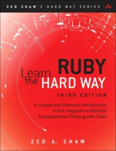 Ebook in inglese Learn Ruby the Hard Way Shaw, Zed A.