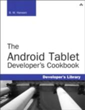 Android Tablet Developer's Cookbook