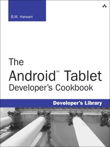 Ebook in inglese The Android Tablet Developer's Cookbook Harwani, B.M.