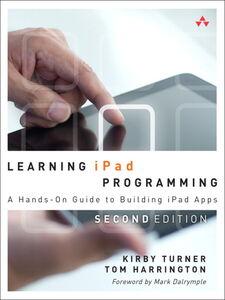 Ebook in inglese Learning iPad Programming Harrington, Tom , Turner, Kirby