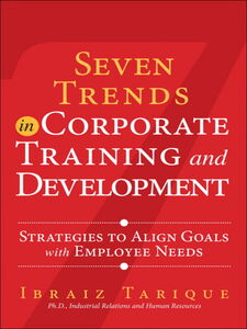 Ebook in inglese Seven Trends in Corporate Training and Development Tarique, Ibraiz