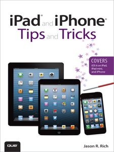 Ebook in inglese iPad® and iPhone® Tips and Tricks Rich, Jason R.