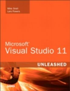 Foto Cover di Microsoft Visual Studio 2012 Unleashed, Ebook inglese di Lars Powers,Mike Snell, edito da Pearson Education