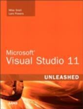Microsoft Visual Studio 2012 Unleashed
