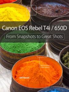 Foto Cover di Canon EOS Rebel T4i / 650D, Ebook inglese di Jeff Revell, edito da Pearson Education